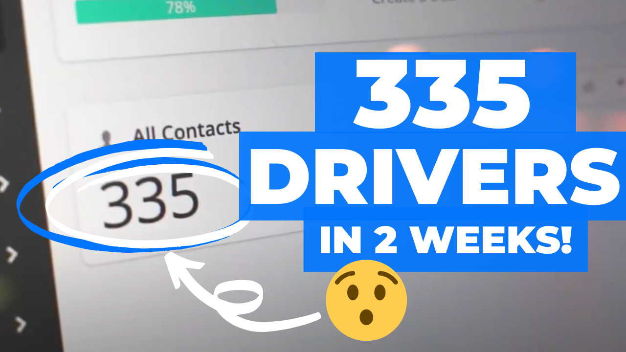 How To Get 335 Drivers In 2 Weeks?