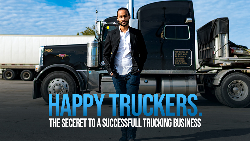 Happy Truckers. The Secret to a Successful Trucking Business